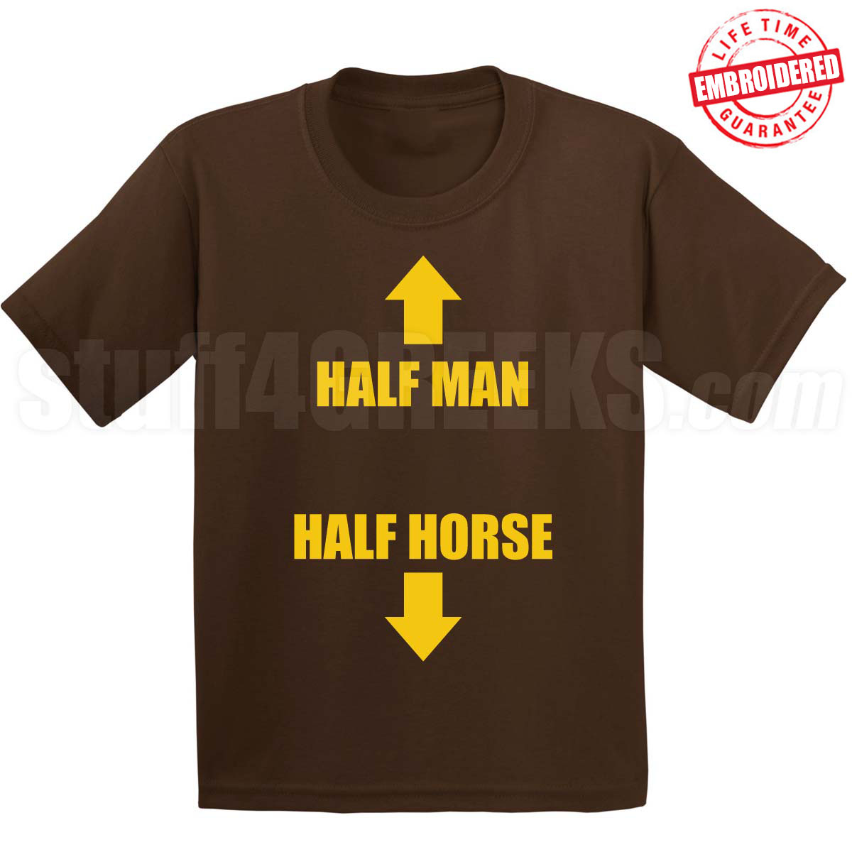 Half Man Half Horse T Shirt Brown Embroidered With Lifetime Guarantee
