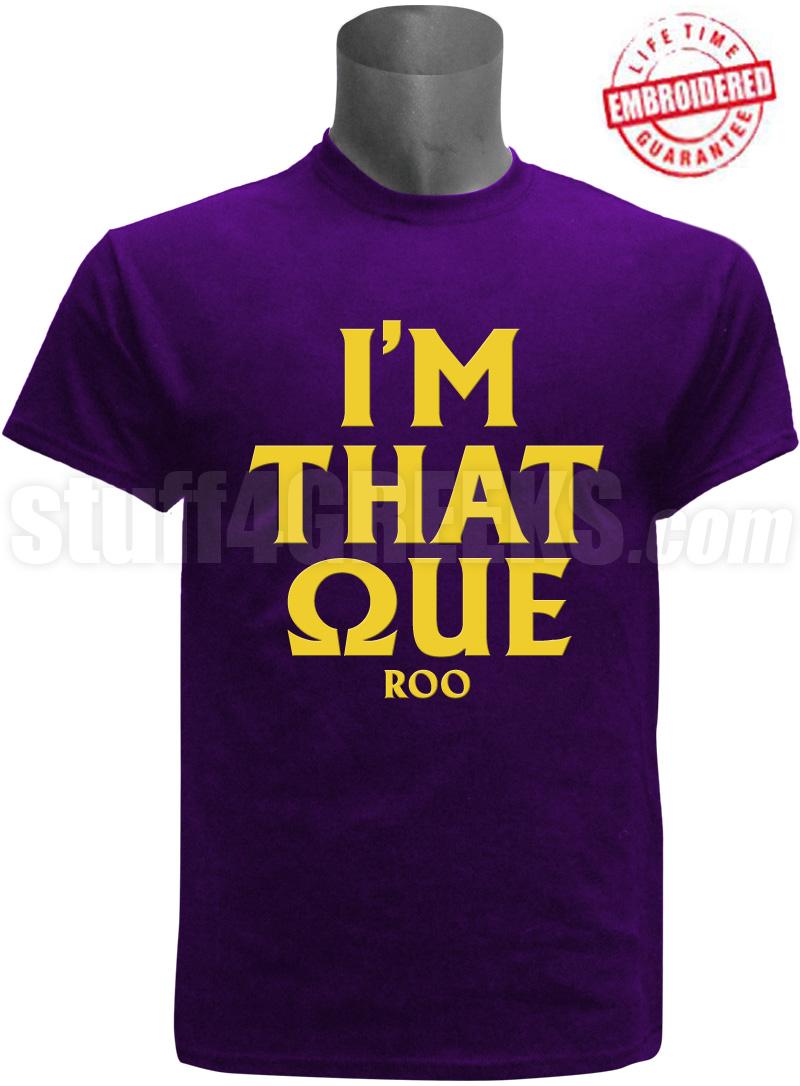 omega psi phi  u0026quot i u0026 39 m that u0026quot  t-shirt  purple