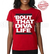 'Bout That Diva Life T-Shirt -  EMBROIDERED with Lifetime Guarantee