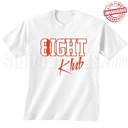 8/Eight Klub T-Shirt, White/Red - EMBROIDERED with Lifetime Guarantee