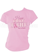 Hope, Pray, Fight Breast Cancer Awareness Screen Printed T-Shirt, Pink