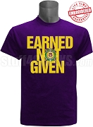 Omega Psi Phi Earned Not Given T-Shirt, Purple - EMBROIDERED with Lifetime Guarantee