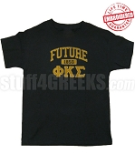 Future Phi Kappa Sigma T-shirt, Black - EMBROIDERED with Lifetime Guarantee