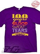 100 Years of Blood, Sweat, and Tears T-Shirt, Purple - EMBROIDERED with Lifetime Guarantee