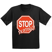 Stop Skating! Screen Printed T-Shirt
