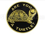 "2.75"" Round ""Are You A Turtle?"" Car Emblem"