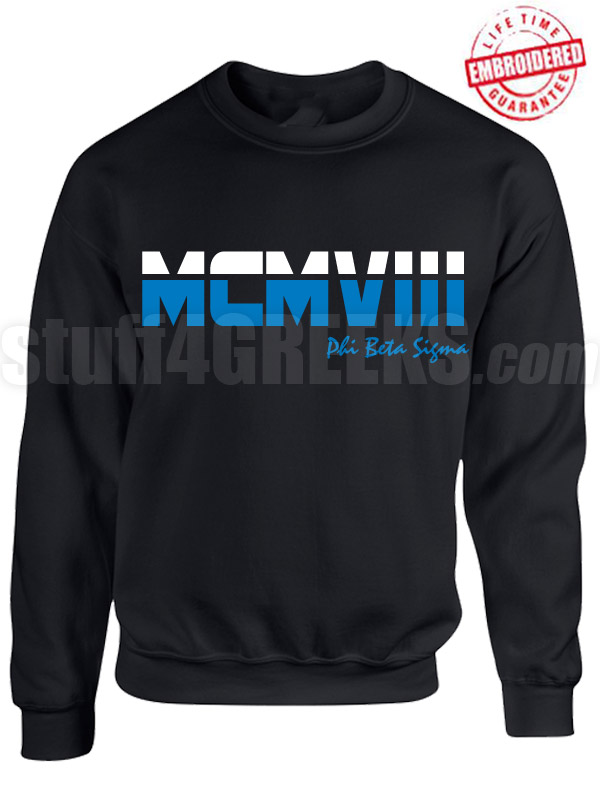 Phi Beta Sigma Roman Numeral Founding Year Crewneck Sweatshirt - Lifetime Embroidery Guarantee
