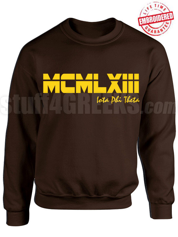 Iota Phi Theta Roman Numeral Founding Year Crewneck Sweatshirt - Lifetime Embroidery Guarantee