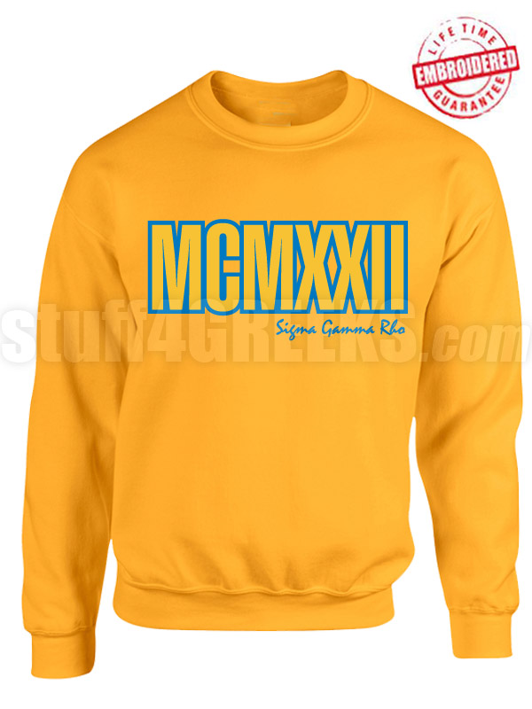 Sigma Gamma Rho Roman Numeral Founding Year Crewneck Sweatshirt - Lifetime Embroidery Guarantee