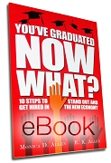 eBook Download - You've Graduated. Now What?: 10 Steps to Stand Out and Get Hired in The New Economy (Free with Purchase of a Graduation Stole)