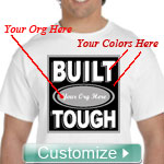 Custom Built Tough Screen Printed T-Shirt