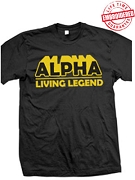 Alpha Living Legend T-Shirt - EMBROIDERED with Lifetime Guarantee