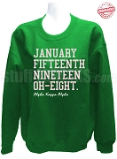 Alpha Kappa Alpha Founding Date Sweatshirt, Kelly Green - EMBROIDERED with Lifetime Guarantee