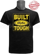 Built Tough Alpha Phi Alpha Black T-Shirt - EMBROIDERED with Lifetime Guarantee
