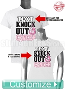 Custom Pink Ribbon Knock Out (Breast) Cancer T-Shirt - EMBROIDERED with Lifetime Guarantee