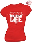 Diamond Life T-Shirt, Red - EMBROIDERED with Lifetime Guarantee