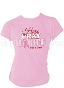 Diva Hope, Pray, Fight Breast Cancer Awareness Screen Printed T-Shirt, Pink