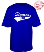 Sigmas 1914 T-Shirt - EMBROIDERED with Lifetime Guarantee