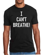I Can't Breathe, Screen Printed T-Shirt