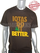 Iota Phi Theta Do It T-Shirt, Brown - EMBROIDERED with Lifetime Guarantee
