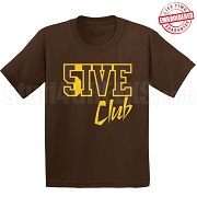 5/Five Club T-Shirt, Brown/Gold - EMBROIDERED with Lifetime Guarantee