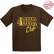 4/Four Club T-Shirt, Brown/Gold - EMBROIDERED with Lifetime Guarantee