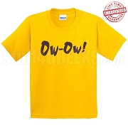 Ow-Ow T-Shirt, Gold - EMBROIDERED with Lifetime Guarantee