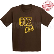 6/Six Club T-Shirt, Brown/Gold - EMBROIDERED with Lifetime Guarantee