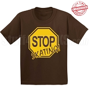 Stop Skating! T-Shirt, Brown/Gold - EMBROIDERED with Lifetime Guarantee
