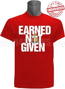Kappa Alpha Psi Earned Not Given T-Shirt, Red - EMBROIDERED with Lifetime Guarantee
