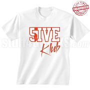 5/Five Klub T-Shirt, White/Red - EMBROIDERED with Lifetime Guarantee