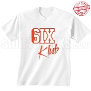 6/Six Klub T-Shirt, White/Red - EMBROIDERED with Lifetime Guarantee