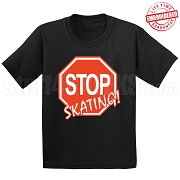 Stop Skating! T-Shirt (RED-WHT) - EMBROIDERED with Lifetime Guarantee