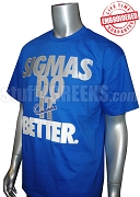 Phi Beta Sigma Do It T-Shirt, Royal Blue - EMBROIDERED with Lifetime Guarantee