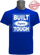 Built Tough Phi Beta Sigma T-Shirt, ROYAL - EMBROIDERED with Lifetime Guarantee