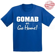 GOMAB or Go Home T-Shirt, Royal - EMBROIDERED with Lifetime Guarantee