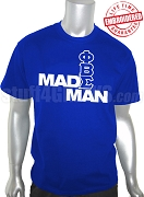 Phi Beta Sigma Made Man T-Shirt, Royal Blue - EMBROIDERED with Lifetime Guarantee