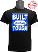 Built Tough Pershing Rifles T-Shirt, Black - EMBROIDERED with Lifetime Guarantee