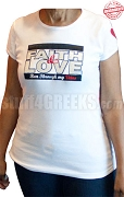 Faith & Love T-shirt - EMBROIDERED with Lifetime Guarantee