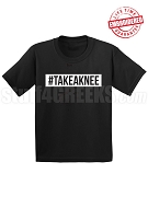 #TAKEAKNEE Take A Knee T-Shirt, Black - EMBROIDERED with Lifetime Guarantee