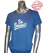 So Sweet! T-Shirt, Royal - EMBROIDERED with Lifetime Guarantee