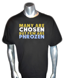 Few Are Phrozen Screen Printed T-Shirt