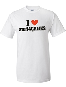 I Love stuff4GREEKS T-Shirt