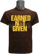 Iota Phi Theta Earned Not Given Screen Printed T-Shirt, Brown