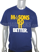 Masons Do It Better Screen Printed T-Shirt, Royal Blue