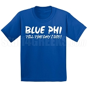 Blue Phi Till the Day I Die Screen Printed T-Shirt, Royal