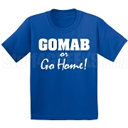 GOMAB or Go Home Screen Printed T-Shirt, Royal