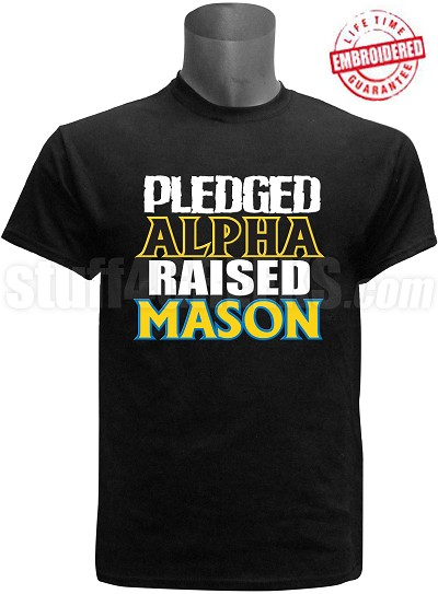 Alpha Phi Alpha Raised Mason T-Shirt, Black - EMBROIDERED with Lifetime Guarantee
