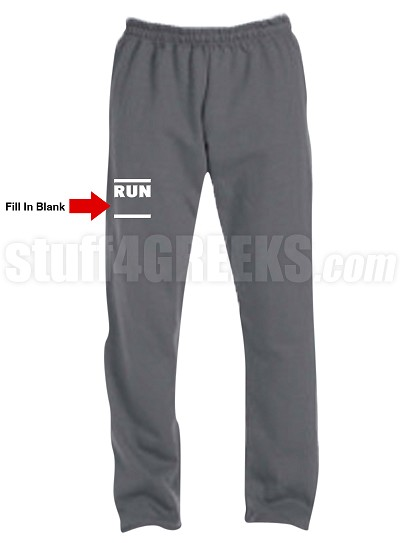 "Custom ""Run ________"" Screen Printed Sweatpants (AB)"