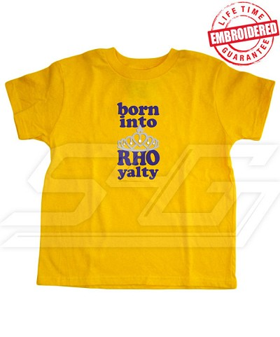 Born into RHOyalty Sigma Gamma Rho T-shirt - EMBROIDERED with Lifetime Guarantee